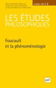Jean-Claude Monod - Les études philosophiques N° 3, Juillet 2013 : Foucault et la phénoménologie.