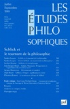 Puf - Les études philosophiques N° 3, Juillet-Septem : Schlick et le tournant de la philosophie.