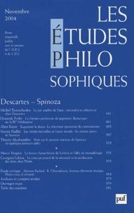 Michel Terestchenko et Dominik Perler - Les études philosophiques N° 4, Novembre 2004 : Descartes-Spinoza.