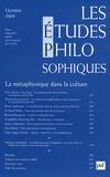 Peter Kemp et Pierre Aubenque - Les études philosophiques N° 4, Octobre 2008 : La métaphysique dans la culture.