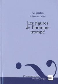 Augustin Giovannoni - Les figures de l'homme trompé.