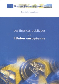 Commission européenne - Les finances publiques de l'Union européenne.