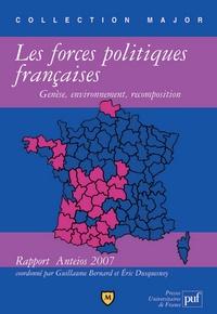 Guillaume Bernard et Eric Duquesnoy - Les forces politiques françaises : genèse, environnement, recomposition - Rapport Anteios 2007.