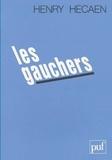 H Hecaen - Les Gauchers - Étude neuropsychologique.