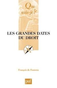 François de Fontette - Les grandes dates du droit.
