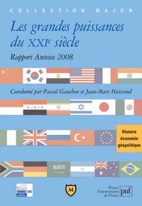 Pascal Gauchon et Jean-Marc Huissoud - Les grandes puissances du XXIe siècle - Rapport Anteios 2008.