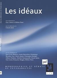 Guy Cabrol et Hélène Parat - Les idéaux.