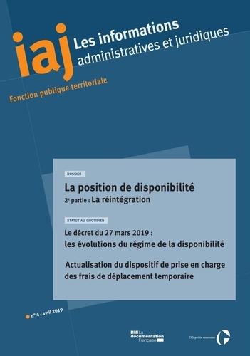 CIG petite couronne - Les informations administratives et juridiques N° : La position de disponibilité (2) : la réintégration - Le décret du 27 mars 2019.