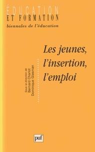 Bernard Charlot et Dominique Glasman - Les jeunes, l'insertion, l'emploi.