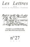 Patrick Guyomard - Les Lettres de la Société de Psychanalyse Freudienne N° 27/2012 : Ce que l'écriture fait des psychanalystes.