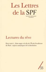 François Lévy - Les Lettres de la Société de Psychanalyse Freudienne N° 33/2015 : Lectures du rêve.