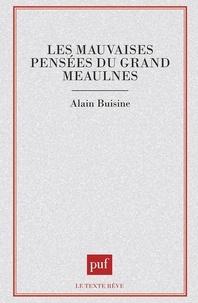 """Alain Buisine - Les mauvaises pensées du """"Grand Meaulnes""""."""