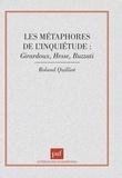 Roland Quilliot - Les métaphores de l'inquiétude - Giraudoux, Hesse, Buzzati.