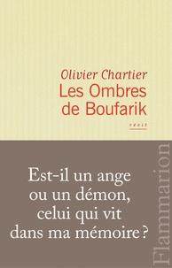 Olivier Chartier - Les Ombres de Boufarik.