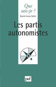 Daniel-Louis Seiler - Les partis autonomistes.