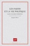 Jacques Heers - Les Partis et la vie politique dans l'Occident médiéval.