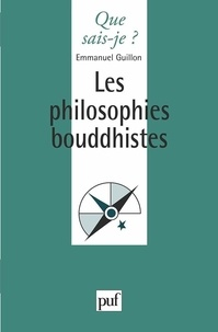 Emmanuel Guillon - Les philosophies bouddhistes.