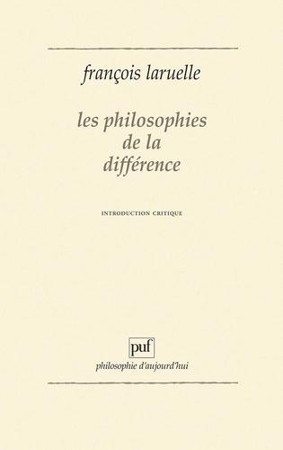 Les Philosophies de la différence. Introduction critique