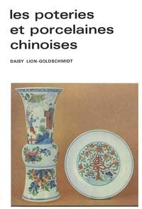 D Lion-Goldschmidt - Les Poteries et porcelaines chinoises.