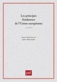 Joël Molinier et  Collectif - Les principes fondateurs de l'Union européenne.