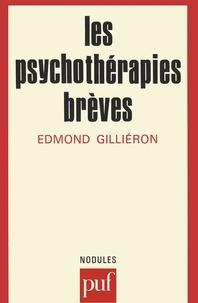 Edmond Gilliéron - Les Psychothérapies brèves.