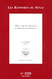 Jean Arthuis - Les Rapports du Sénat N° 220, 2004-2005 : LOLF : culte des indicateurs ou culture de la performance ?.