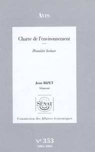 Jean Bizet - Les Rapports du Sénat N° 353 : Avis relatif à la Charte de l'environnement 2003/2004 - Première lecture.