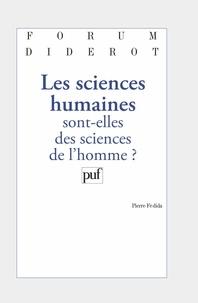 Pierre Fédida - Les sciences humaines sont-elles des sciences de l'homme ?.