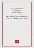 Vincent Fournier et Régis Boyer - Les sociétés scandinaves de la Réforme à nos jours.
