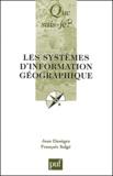 Jean Denègre et François Salgé - Les systèmes d'information géographique.