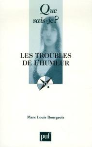 Marc-Louis Bourgeois - Les troubles de l'humeur.