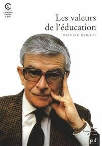 Olivier Reboul - Les valeurs de l'éducation.