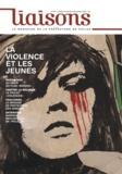 Xavier Castaing - Liaisons N° 103, Octobre-nove : La violence et les jeunes.