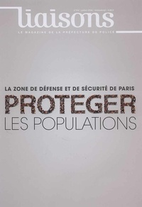 Préfecture de Police - Liaisons N° 114 : La zone de défense et de sécurité de Paris.