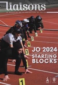 Préfecture de Police - Liaisons N° 116 : La candidature de Paris aux JO d'été.