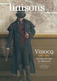 Agnès Canavélis - Liaisons N° 120, décembre 201 : Vidocq, entre mythe et réalité.