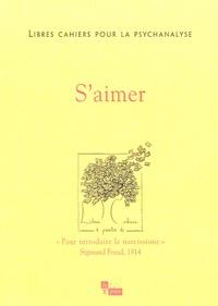 Catherine Chabert et Jean-Claude Rolland - Libres cahiers pour la psychanalyse N° 11, printemps 200 : S'aimer.
