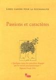 Edith Jacobson et Marie-Claude Schapira - Libres cahiers pour la psychanalyse N° 13, Printemps 200 : Passions et caractères.