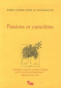 Catherine Chabert et Jean-Claude Rolland - Libres cahiers pour la psychanalyse N° 13, Printemps 200 : Passions et caractères.