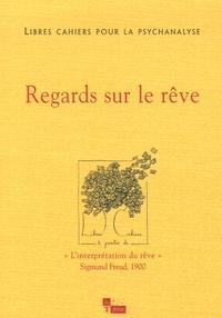 Catherine Chabert et Jean-Claude Rolland - Libres cahiers pour la psychanalyse N° 14, automne 2006 : Regards sur le rêve.