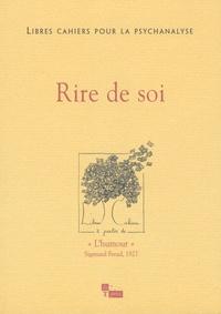 Jean-Luc Donnet et Gilbert Diatkine - Libres cahiers pour la psychanalyse N° 17, Printemps 200 : Rire de soi.