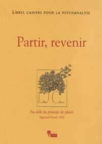 Catherine Chabert et Jean-Claude Rolland - Libres cahiers pour la psychanalyse N° 26, Automne 2012 : Partir, revenir.