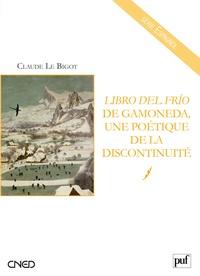 Claude Le Bigot - Librio del frio de Gamoneda, une poétique de la discontinuité.