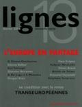 Ghislaine Glasson Deschaumes et Etienne Balibar - Lignes N° 13 : L'Europe en partage.