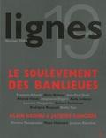 François Athané et Alain Brossat - Lignes N° 19, Février 2006 : Le soulèvement des banlieues.