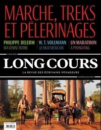 Tristan Savin - Long Cours N° 14, Hiver 2020 : Marche, treks et pèlerinages.