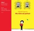 Nathalie Kuperman et Aurélie Guillerey - Ma mère est partout. 1 CD audio