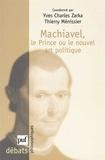 Thierry Ménissier et  Collectif - Machiavel, Le Prince ou le nouvel art politique.