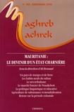 Ali Bensaâd - Maghreb-Machrek N° 189, Automne 2006 : Mauritanie : le devenir d'un Etat-charnière.