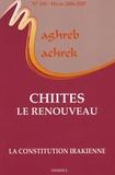 Jean-François Daguzan et Alexandre Adler - Maghreb-Machrek N° 190 ; Hiver 2006- : Chiites, le renouveau.